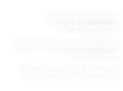Bespoke Upholstery